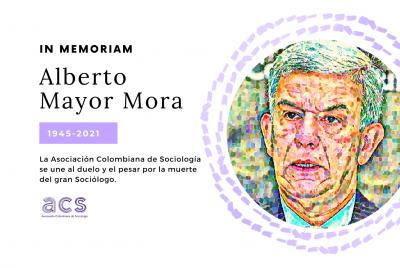 IN MEMORIAM: Alberto Mayor Mora (1945-2021)