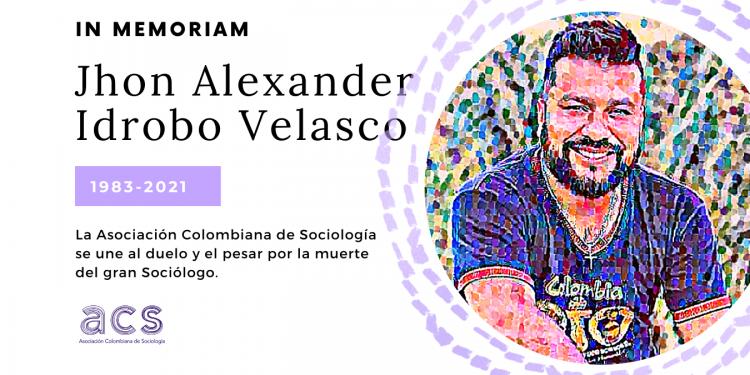 IN MEMORIAM: Jhon Alexander Idrobo Velasco<br>1983-2021