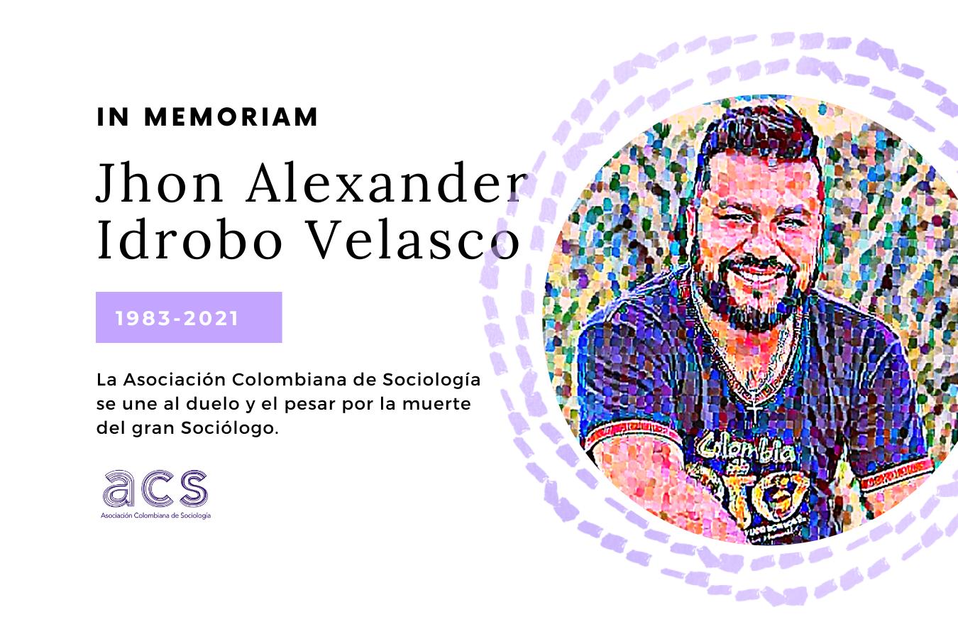 IN MEMORIAM Jhon Alexander Idrobo